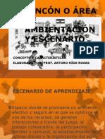 RINCÓN O ÁREA DE AMBIENTACIÓN Y ESCENARIO