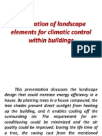 Application of Landscape Elements for Climatic Control Within Buildings.