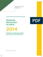 Pesquisa Brasileira de Mídia 2014