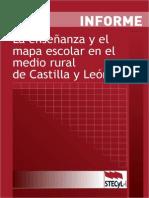 120708_La_Ensenyanza_y_el_mapa_escolar_en_el_medio_rural_de_Castilla_y_Leon_Informe_STECyL-i.pdf