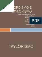 Fordismo e Taylorismo