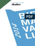 Bienal de la Novela Mario Vargas Llosa. Del 24 al 27 de marzo del 2014 en Lima