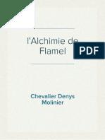 Chevalier Denys Molinier - l'Alchimie de Flamel