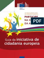 2011 Guia Da Iniciativa Cidadania Europeia Pt CE 32p