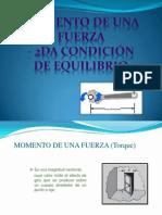 MOMENTO DE UNA FUERZA - 2da CONDICIÓN DE EQUILIBRIO