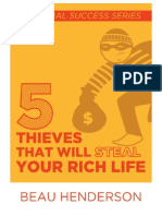 5 Thieves That Will Steal Your Rich Life by Beau Henderson