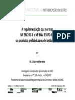 Betao a Regulamentacao Das Normas Portuguesas NP en 206 1 e NP ENV 13670 1 e Os Produtos Prefabricados de Betao[1]