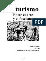 Futurismo Arte y Fascismo