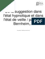 Bernheim, H_De La Suggestion Dans l'Etat Hypnotique Et Dans l'Etat de Veille (Paris; Doin, 1884)