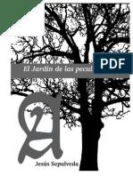 El Jardín de Las Peculiaridades - Jesús Sepúlveda