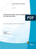 Intrapreneurship versus independent entrepreneurship