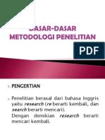 Dasar-dasar Metodologi Penelitian