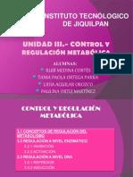 Unidad 3 control y regulación metabólica (1) (1) (1)