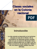 Clases Sociales en La Colonia Nacional