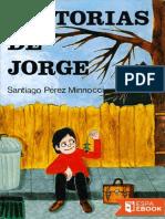 Historias de Jorge - Santiago Perez Minnocci
