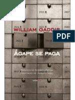 Agape Se Paga - William Gaddis