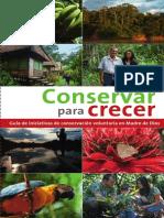 Conservar para crecer_Guía de iniciativas de conservación voluntaria en Madre de Dios