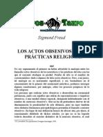 Freud, Sigmund - Los Actos Obsesivos y Las Practicas Religiosas