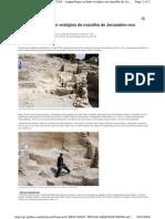 Arqueólogos acham vestígios de muralha de Jerusalém nos tempos de Jesus