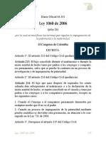 Ley_1060 de 2006 Sobre Normas Que Regulan La Impugnidad de Maternidad y Paternidad