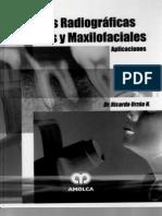 Tecnicas Radiograficas Dentales y Maxilofaciales. Ricardo U