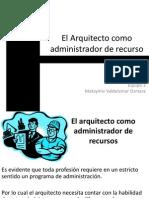 El Arquitecto Como Administrador de Recurso