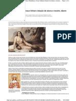 Maria Madalena e Jesus tinham relação de aluna e mestre, dizem especialistas