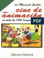 El cine de animación en más de 100 largometrajes - José Moscardó GUILLÉN