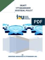 Draft Uttarakhand Industrial Policy, By-IAU