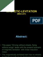 Magnetic Levitation(Mag Lev)