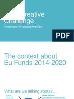 Euro Creative Challenge - Presentazione Fondazione Industria Cultura