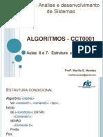 Aulas 6 e 7 - Algoritmo Portugol - Estrutura condicional.pptx