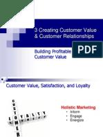 3 Creating Customer Value & Customer Relationships