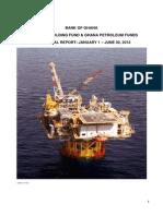 Ghana Petroleum Funds 2012 1st Biannual Report