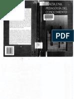 Flórez Ochoa (1994) Hacia una pedagogía del conocimiento