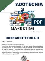 Mercadotecnia 2 Clase 1 Producto, Concepto y Tipo 1- 8 Mzo