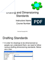 Drafting and Dimensioning Standards