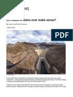 Do Massive Dams Ever Make Sense
