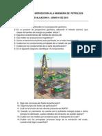 Cuestionario Introducion a La Ingenieria de Petroleos Evaluacion 2 - Junio 01-2013