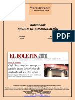 Kutxabank. MEDIOS DE COMUNICACIÓN (Es) Kutxabank. MEDIA (Es) Kutxabank. KOMUNIKABIDEAK (Es)