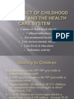 the impact of childhood obesity and the health
