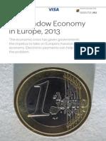 Schneider - 2013 - The Shadow Economy in Europe , 2013