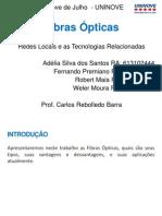 16Fev14 Fibras Opticas Adelia Fernando Robert Weler