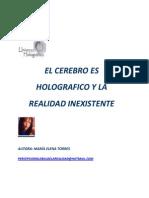 EL.CEREBRO ES HOLOGRAFICO Y LA REALIDAD INEXISTENTE.docx