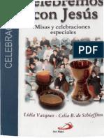 Vazquez, Lidia - Celebremos Con Jesus