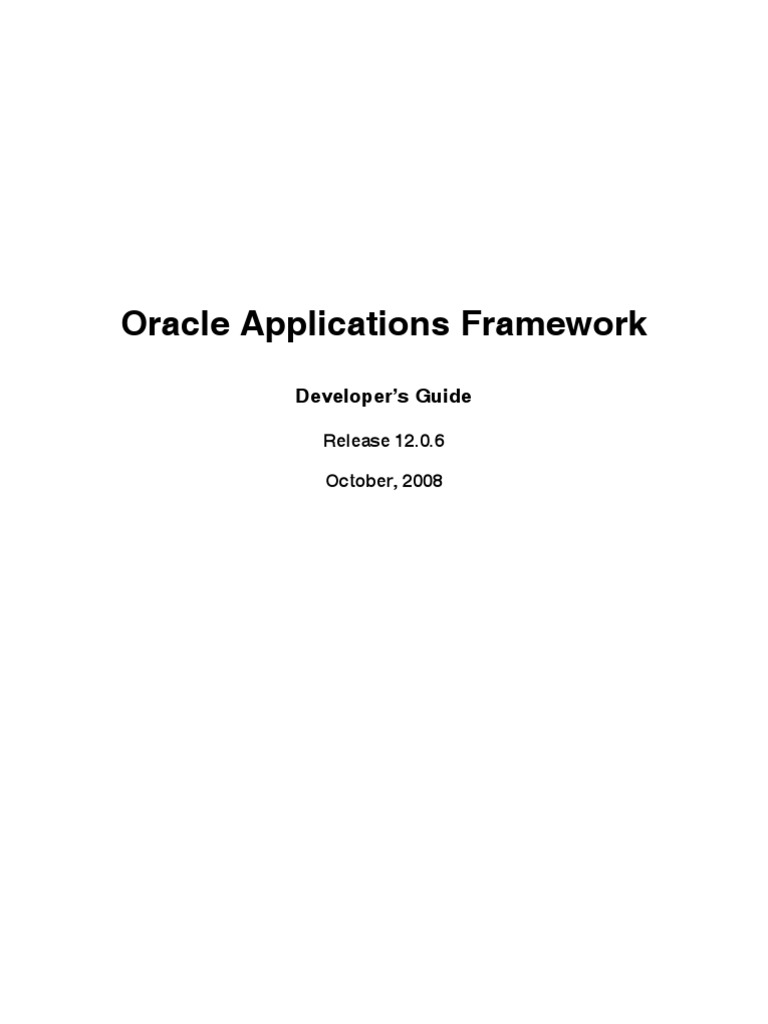 oracle applications framework oracle database model view controller rh scribd com oracle application framework developer's guide release 12.2 oracle application framework developer's guide release 12.2.6