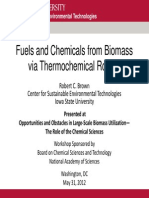Fuels and Chemicals From Biomass