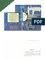 Instrumentos para metrologia dimensional-utilización- mantenimiento y cuidados,- mitutoyo
