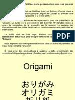 Presentation de l Origami