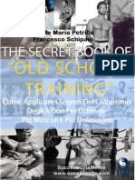 The Secret Book Of Old School Training